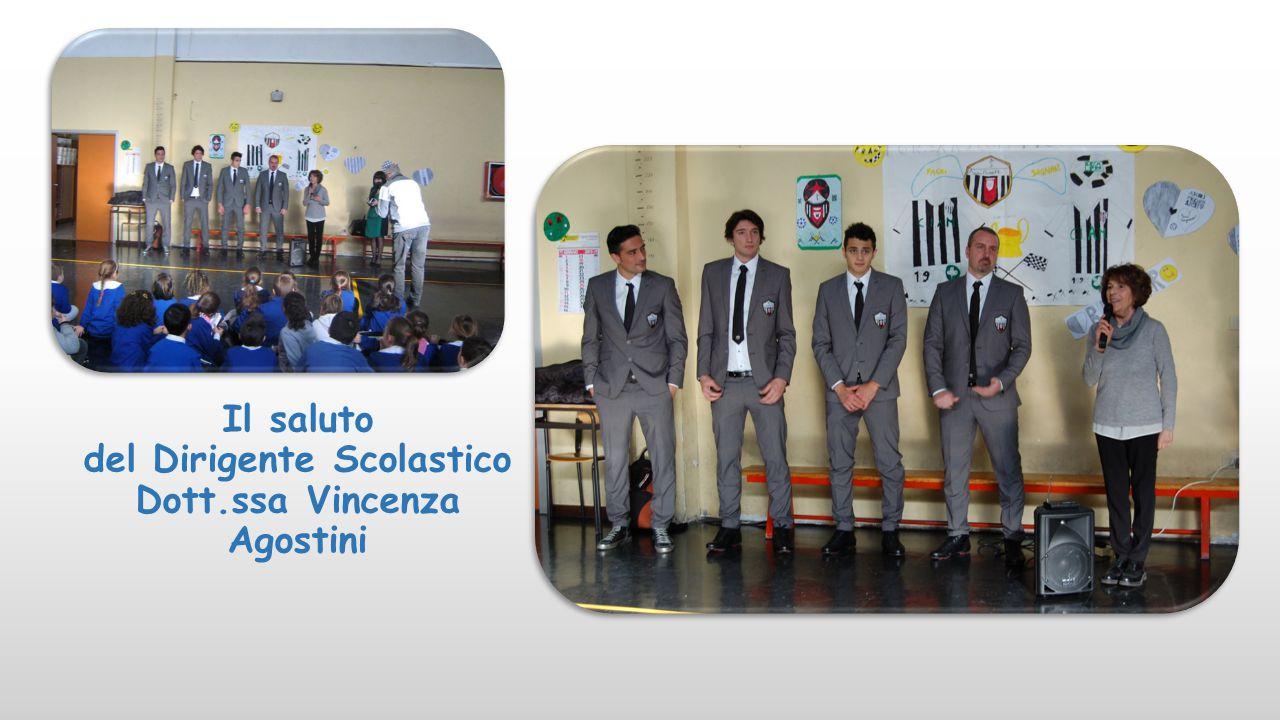 Il saluto del Dirigente Scolastico Dott.ssa Vincenza Agostini