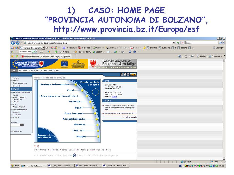 1)CASO: HOME PAGE PROVINCIA AUTONOMA DI BOLZANO , http://www.provincia.bz.it/Europa/esf