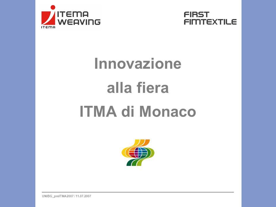 UNIBG_preITMA2007 / 11.07.2007 Innovazione alla fiera ITMA di Monaco