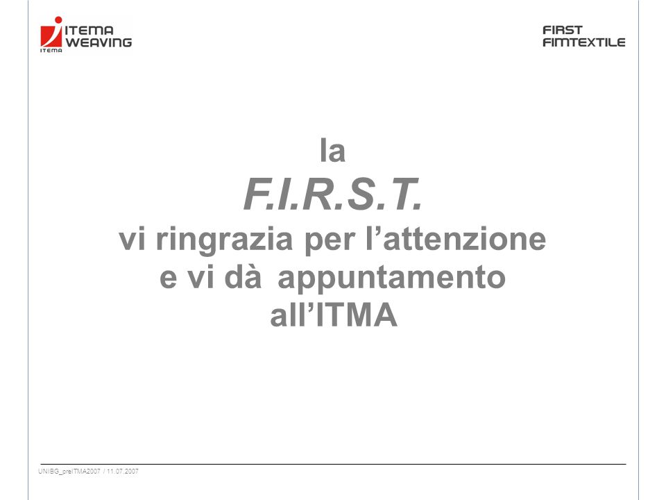 UNIBG_preITMA2007 / 11.07.2007 la F.I.R.S.T.