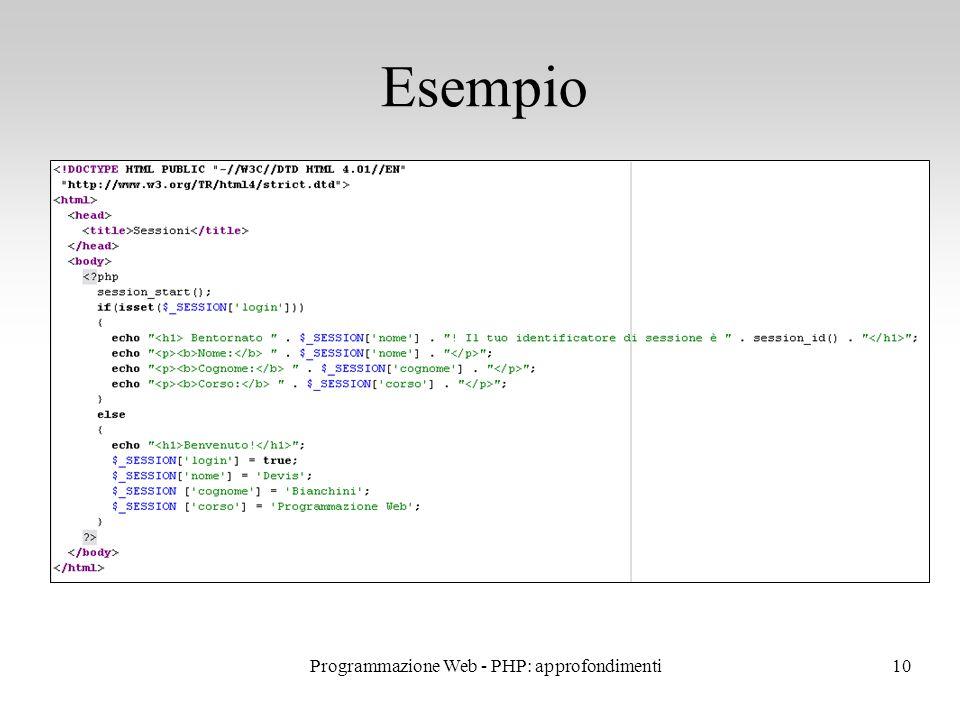 10 Esempio Programmazione Web - PHP: approfondimenti