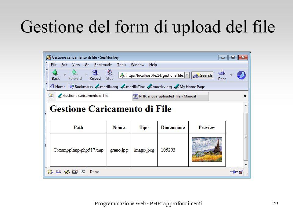 29 Gestione del form di upload del file Programmazione Web - PHP: approfondimenti