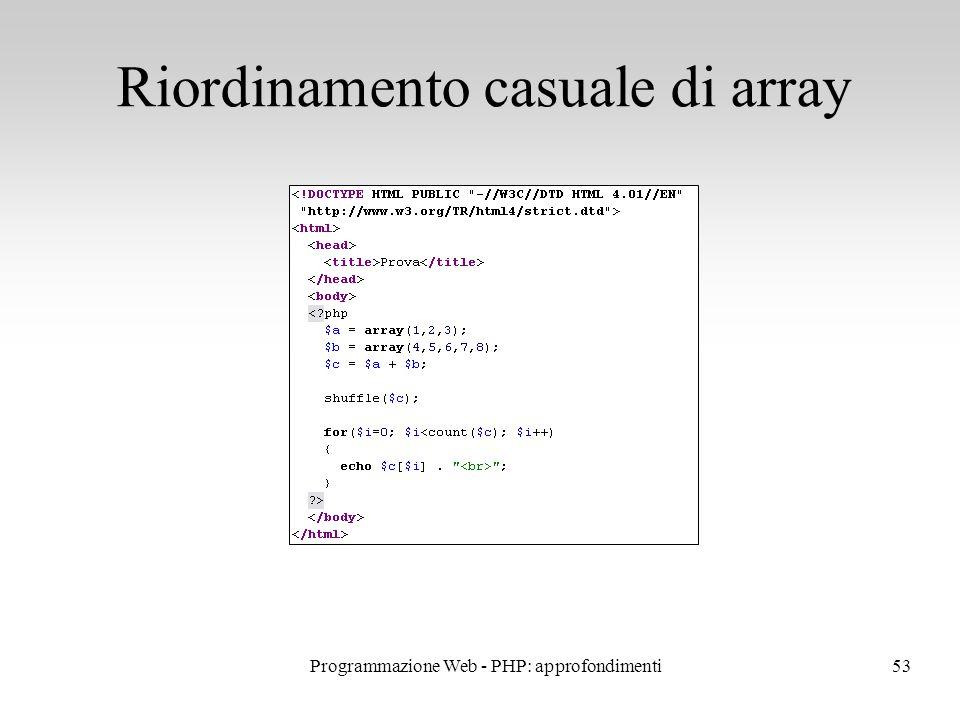 53 Riordinamento casuale di array Programmazione Web - PHP: approfondimenti