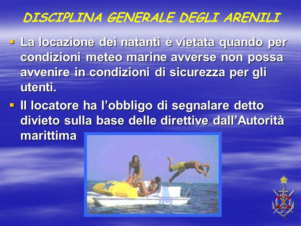  La locazione dei natanti è vietata quando per condizioni meteo marine avverse non possa avvenire in condizioni di sicurezza per gli utenti.  Il loc