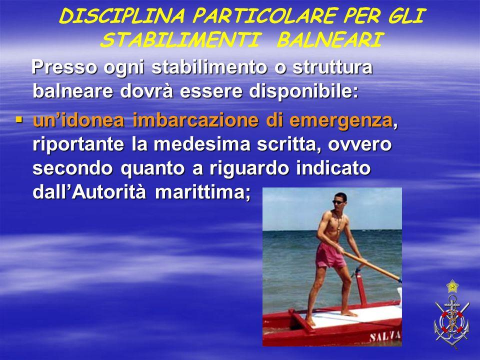 Presso ogni stabilimento o struttura balneare dovrà essere disponibile: Presso ogni stabilimento o struttura balneare dovrà essere disponibile:  un'i