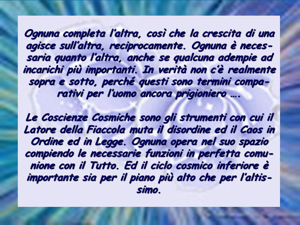 I Signori dei Cicli appartengono al Tutto centrale di ogni Coscienza Cosmica.