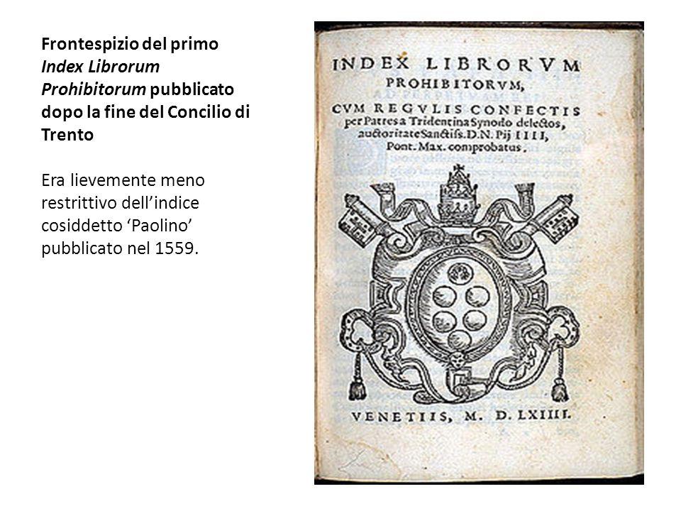 Frontespizio del primo Index Librorum Prohibitorum pubblicato dopo la fine del Concilio di Trento Era lievemente meno restrittivo dell'indice cosiddet