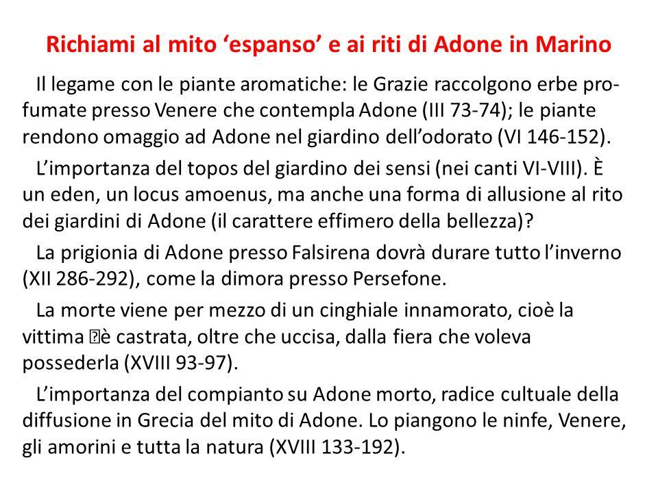 Richiami al mito 'espanso' e ai riti di Adone in Marino Il legame con le piante aromatiche: le Grazie raccolgono erbe pro- fumate presso Venere che co