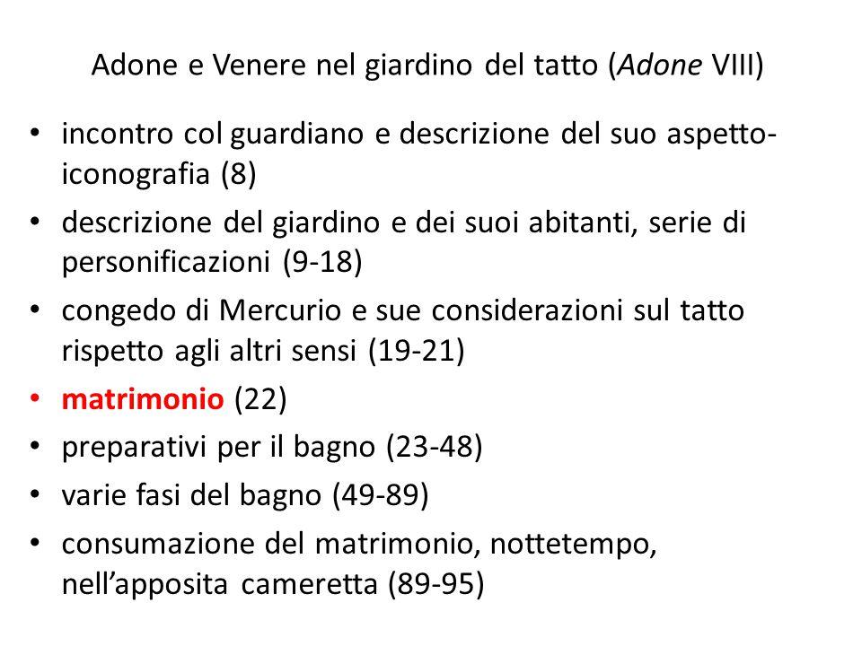 Adone e Venere nel giardino del tatto (Adone VIII) incontro col guardiano e descrizione del suo aspetto- iconografia (8) descrizione del giardino e de