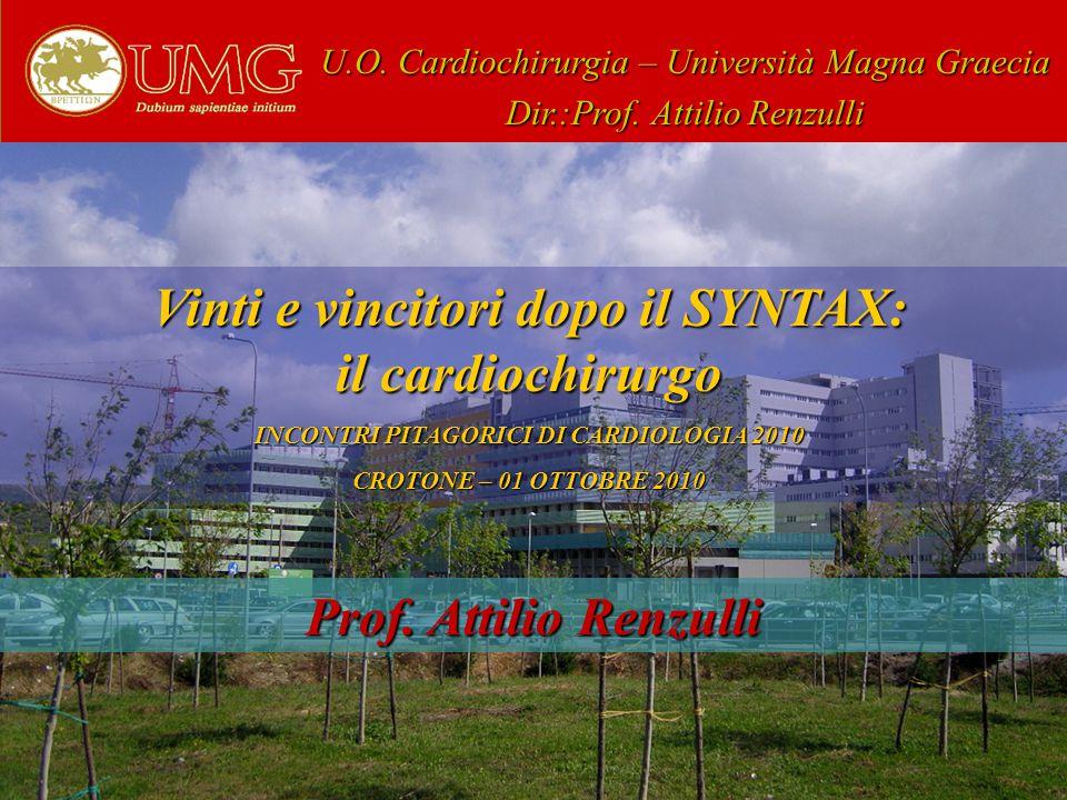 U.O.Cardiochirurgia – Università Magna Graecia Dir.:Prof.