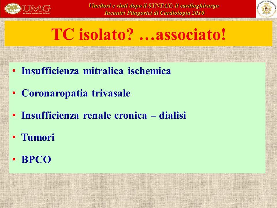 TC isolato.…associato.