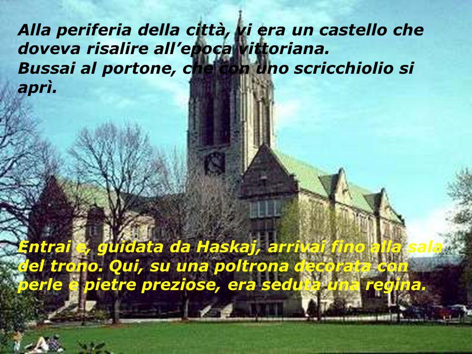 Alla periferia della città, vi era un castello che doveva risalire all'epoca vittoriana.