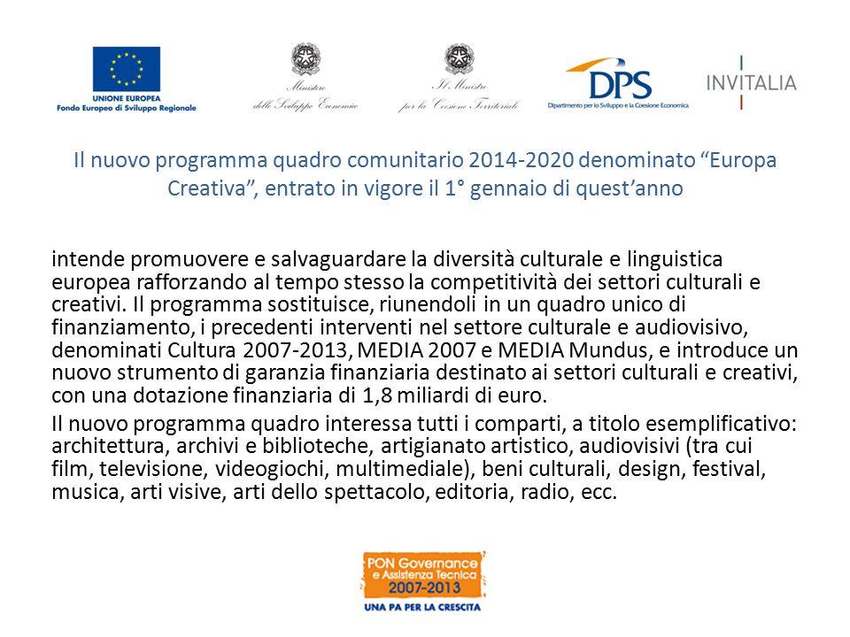 """Il nuovo programma quadro comunitario 2014-2020 denominato """"Europa Creativa"""", entrato in vigore il 1° gennaio di quest'anno intende promuovere e salva"""