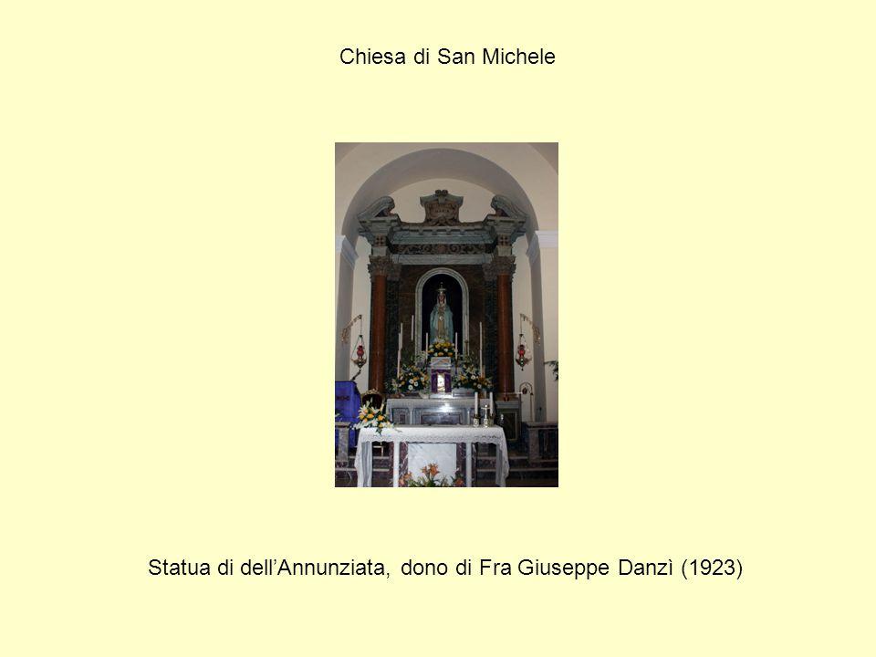 Chiesa di San Michele Statua di dell'Annunziata, dono di Fra Giuseppe Danzì (1923)