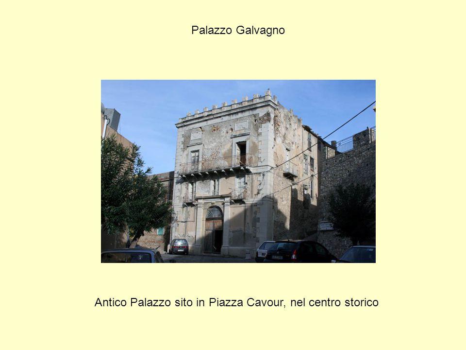 Palazzo Galvagno Antico Palazzo sito in Piazza Cavour, nel centro storico