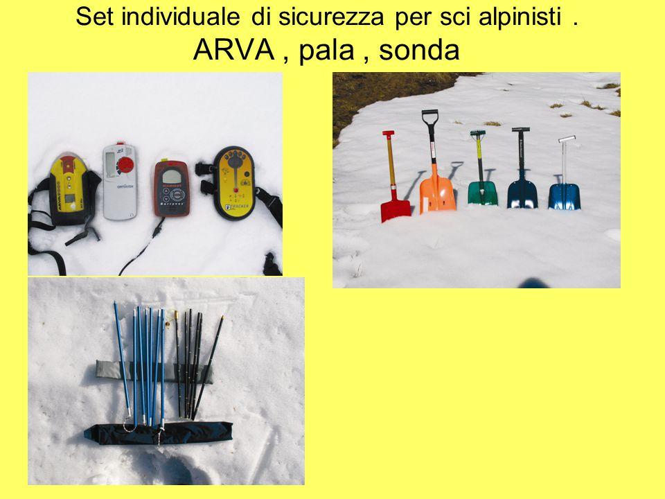 Set individuale di sicurezza per sci alpinisti. ARVA, pala, sonda