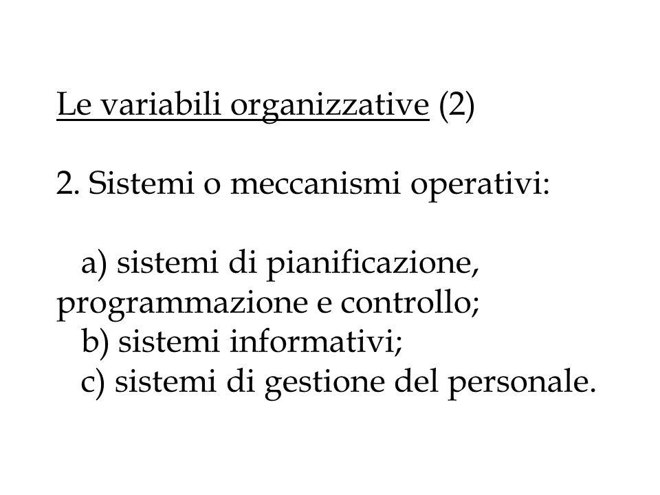 Le variabili organizzative (2) 2.