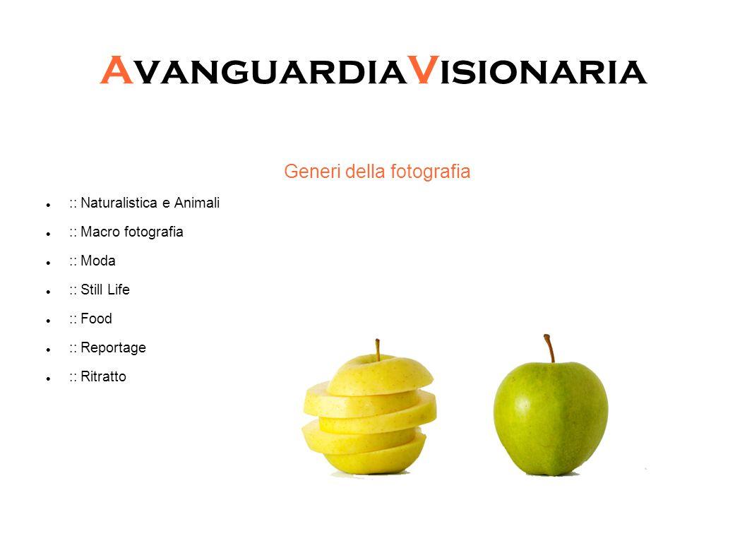 AvanguardiaVisionaria Generi della fotografia :: Naturalistica e Animali :: Macro fotografia :: Moda :: Still Life :: Food :: Reportage :: Ritratto