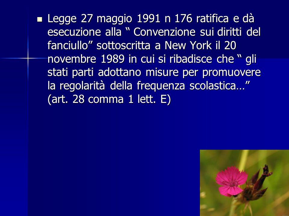"""Legge 27 maggio 1991 n 176 ratifica e dà esecuzione alla """" Convenzione sui diritti del fanciullo"""" sottoscritta a New York il 20 novembre 1989 in cui s"""