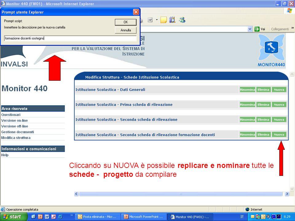Cliccando su NUOVA è possibile replicare e nominare tutte le schede - progetto da compilare
