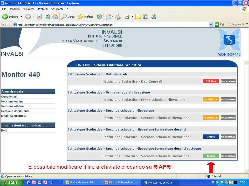 È possibile modificare il file archiviato cliccando su RIAPRI