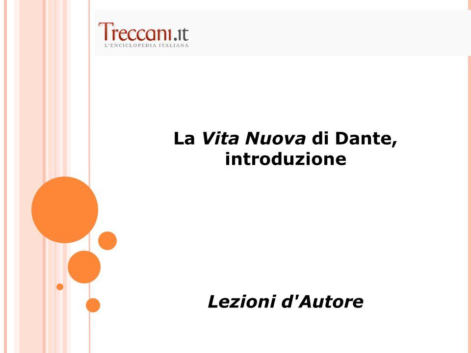 La Vita Nuova di Dante, introduzione Lezioni d'Autore