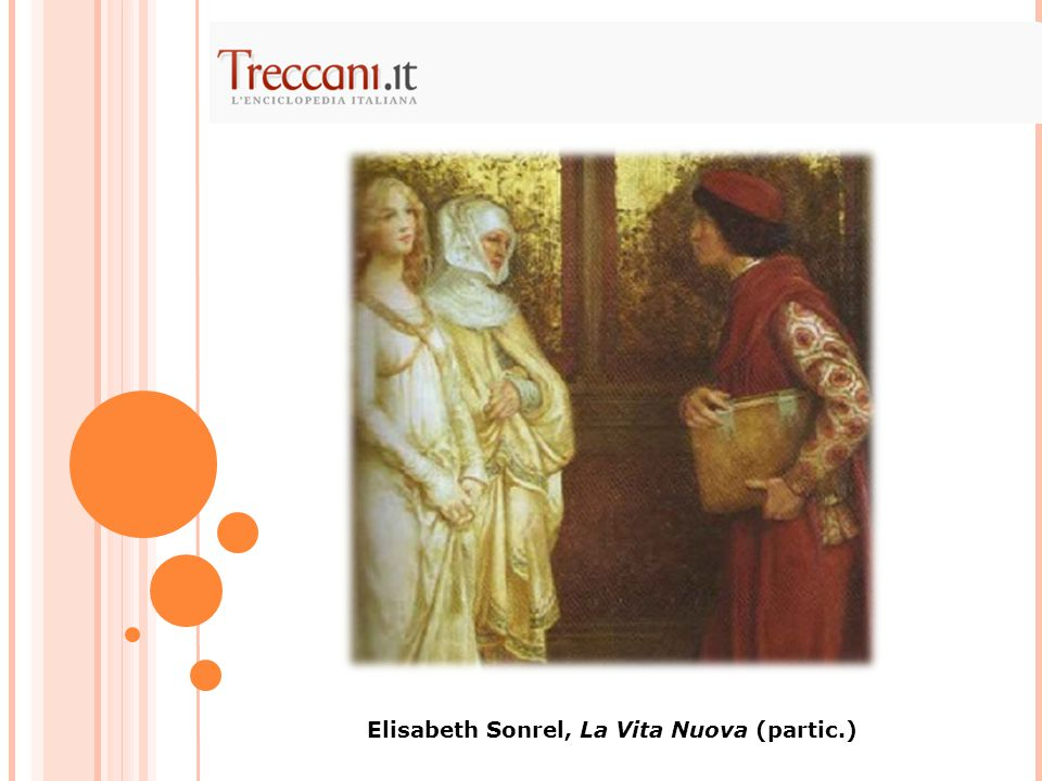 Elisabeth Sonrel, La Vita Nuova (partic.)