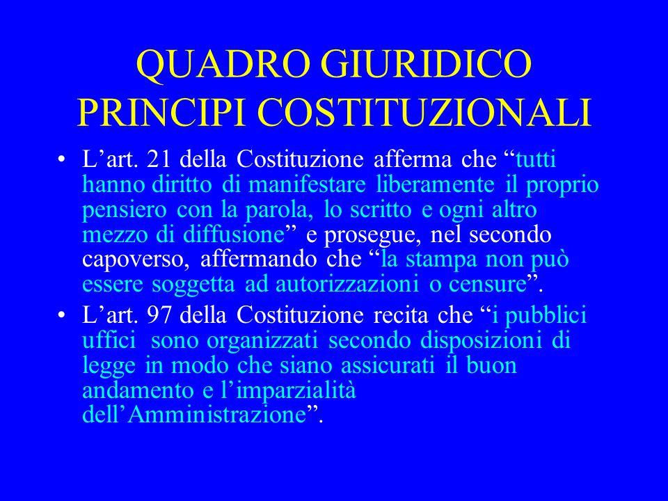 QUADRO GIURIDICO PRINCIPI COSTITUZIONALI L'art.