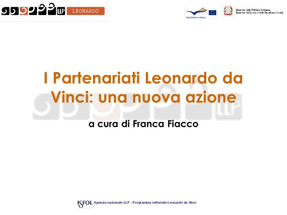I Partenariati Leonardo da Vinci: una nuova azione a cura di Franca Fiacco