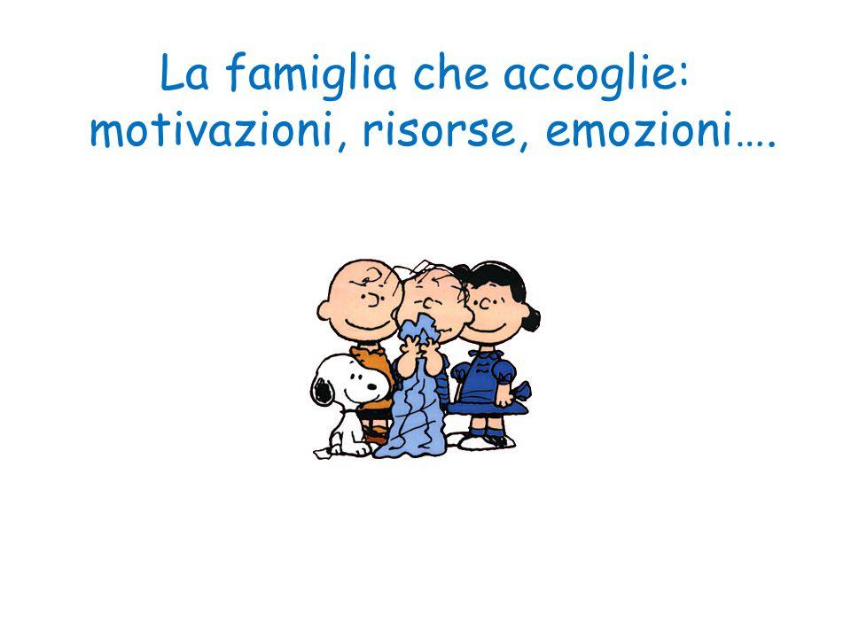 La famiglia che accoglie: motivazioni, risorse, emozioni….