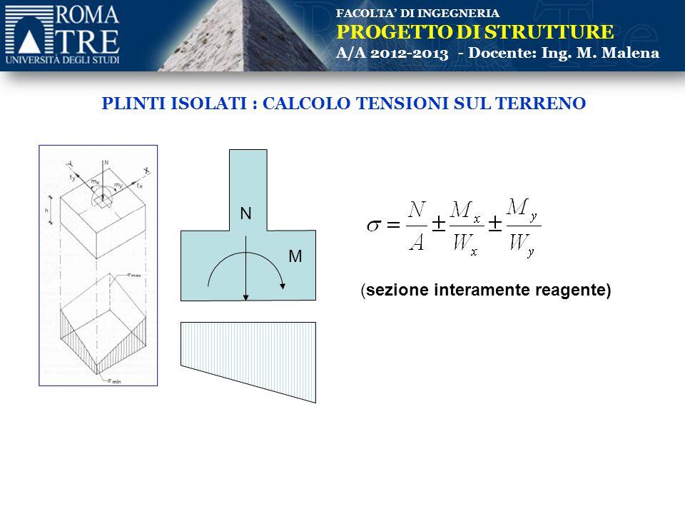 FACOLTA' DI INGEGNERIA PROGETTO DI STRUTTURE A/A 2012-2013 - Docente: Ing.