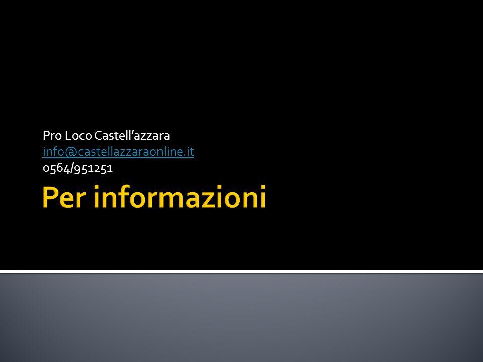 Pro Loco Castell'azzara info@castellazzaraonline.it 0564/951251