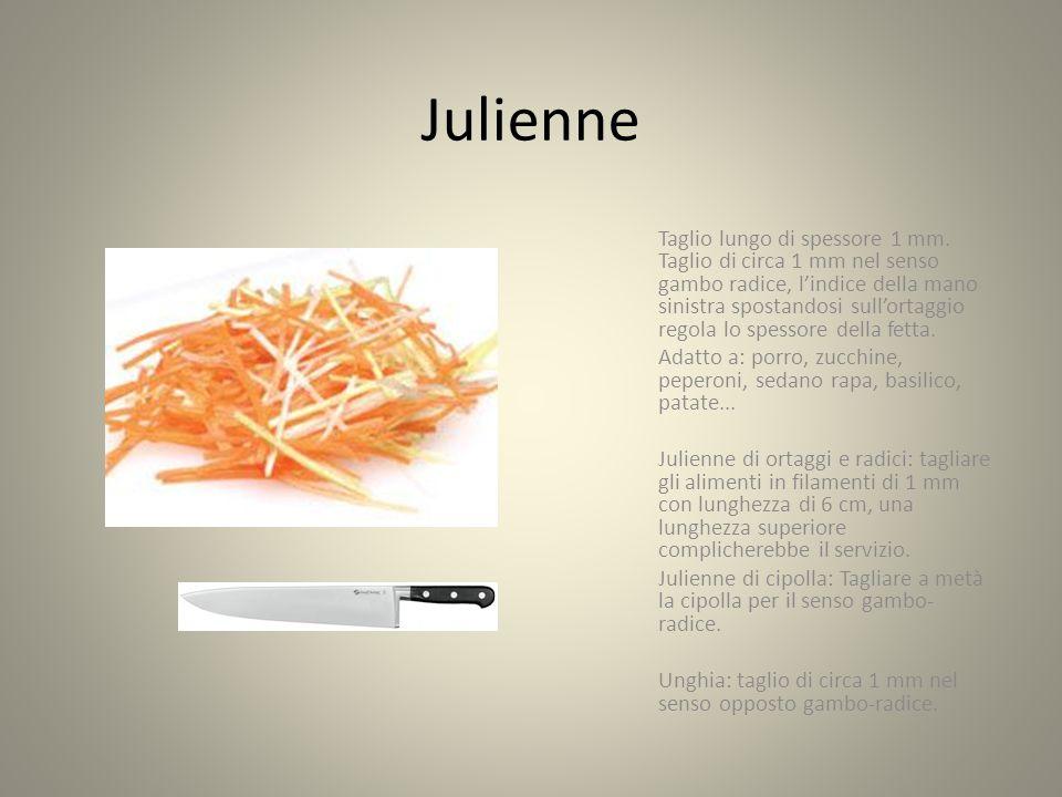 Chiffonade Con questo taglio si riducono insalata o verdura a foglia in strisce sottili.