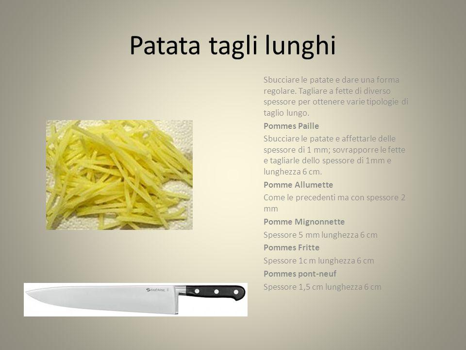 Patata tagli lunghi Sbucciare le patate e dare una forma regolare.