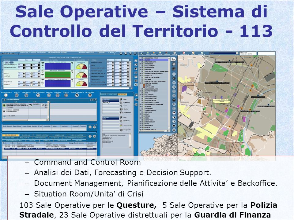 Sale Operative – Sistema di Controllo del Territorio - 113 – Command and Control Room – Analisi dei Dati, Forecasting e Decision Support.