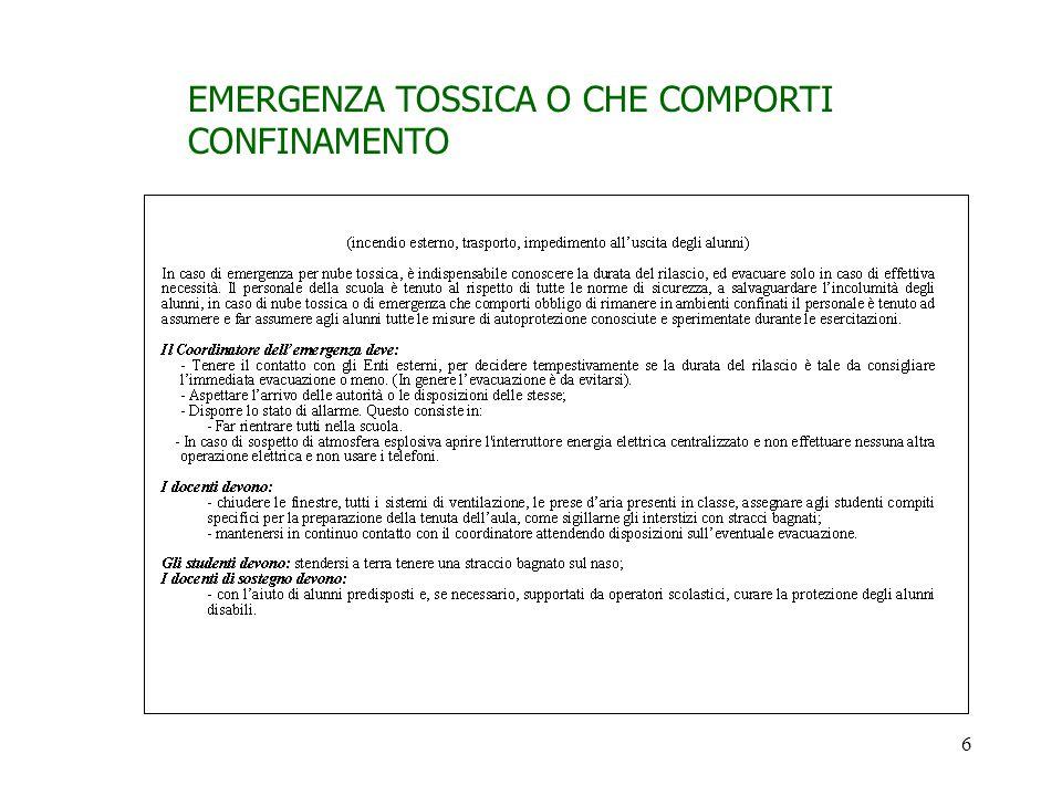 6 EMERGENZA TOSSICA O CHE COMPORTI CONFINAMENTO