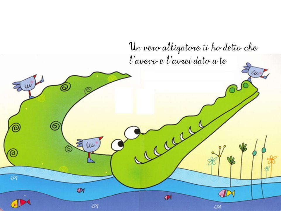 Un coccodrillo vero….