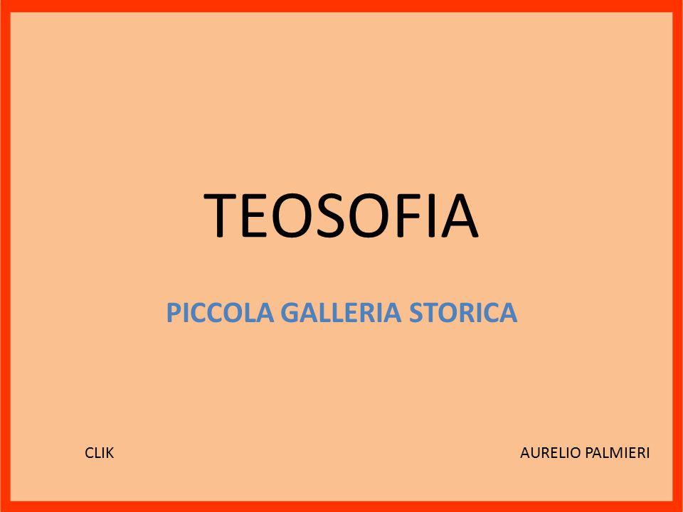 TEOSOFIA PICCOLA GALLERIA STORICA AURELIO PALMIERICLIK