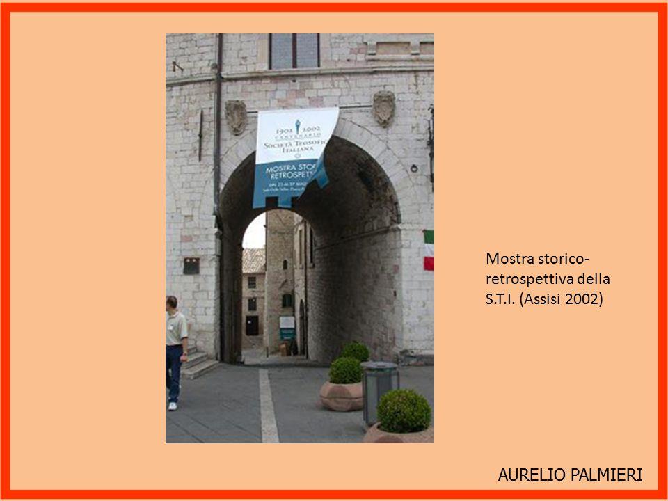 AURELIO PALMIERI Mostra storico-retrospettiva della S.T.I. (Assisi 2002)