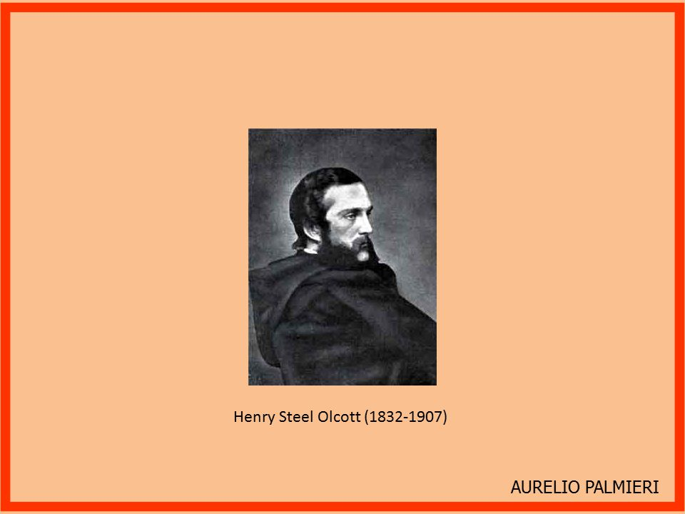 AURELIO PALMIERI Henry Steel Olcott (1832-1907)