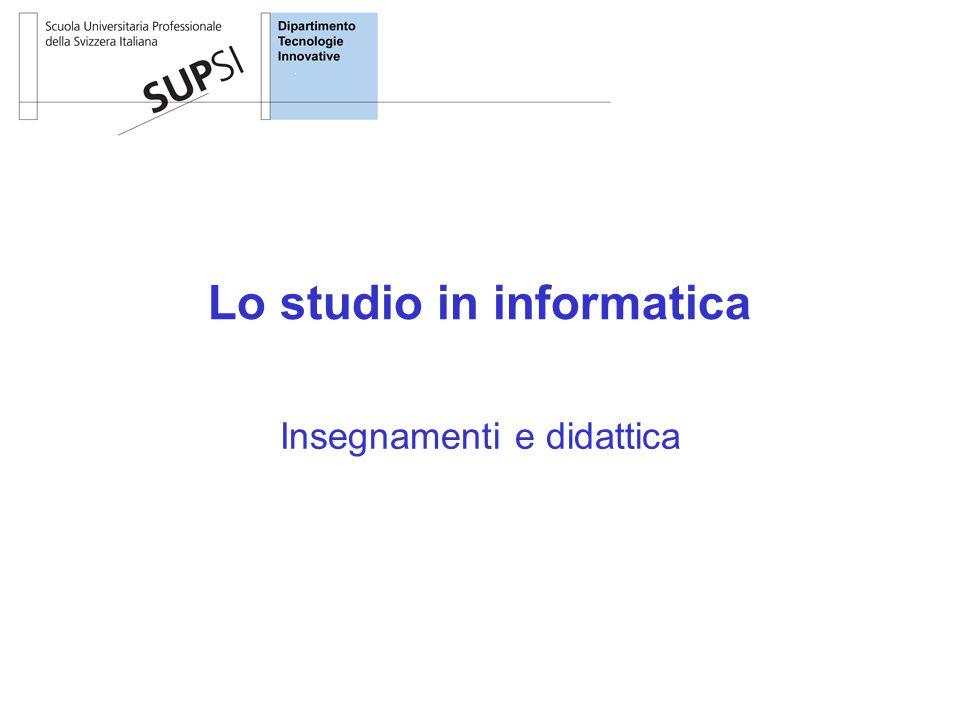 Lo studio in informatica Insegnamenti e didattica
