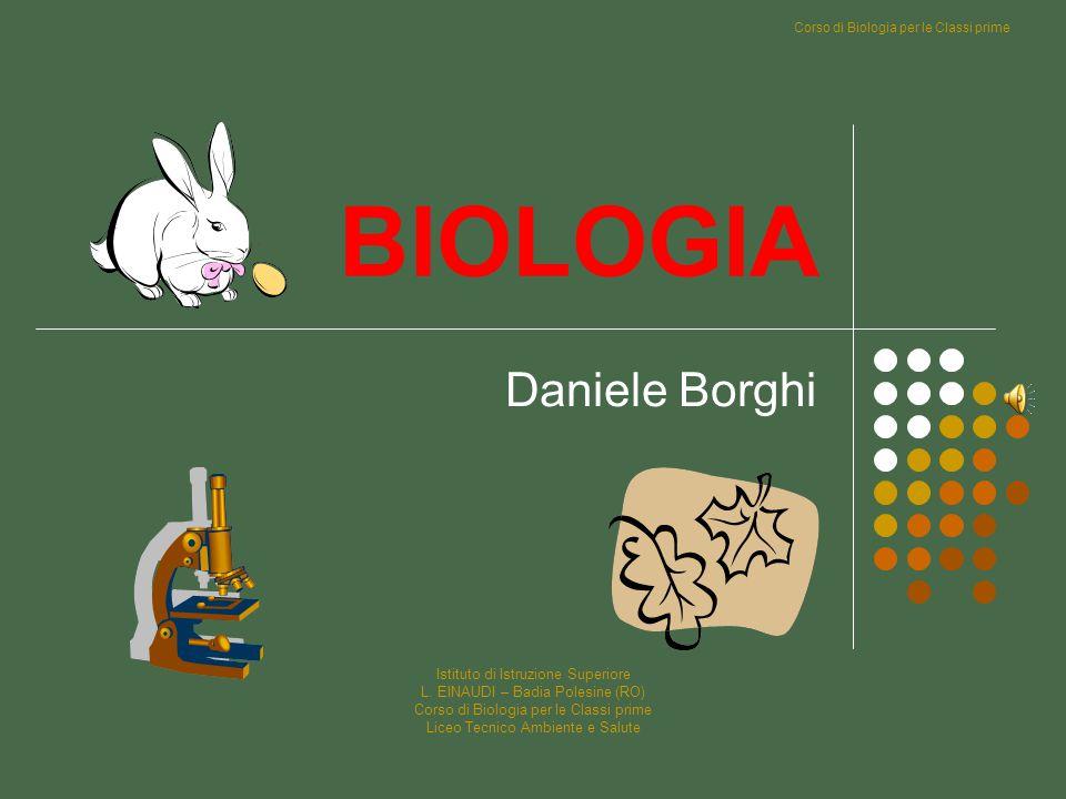 Corso di Biologia per le Classi prime Istituto di Istruzione Superiore L.