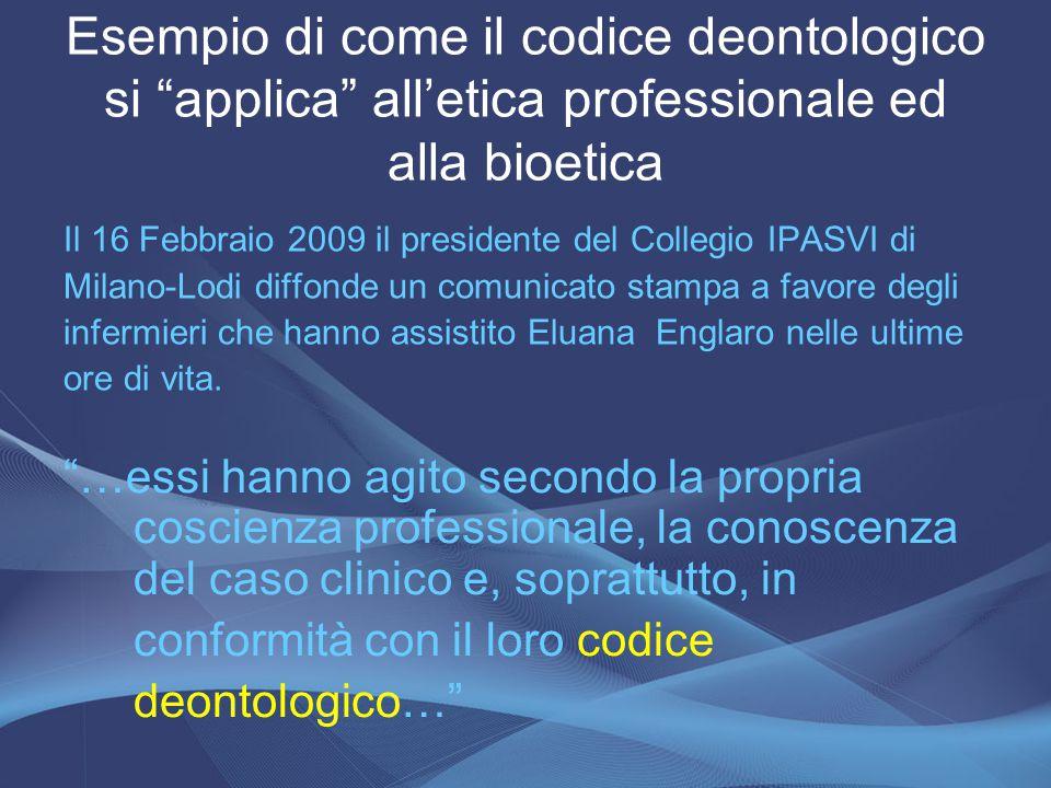 Il 16 Febbraio 2009 il presidente del Collegio IPASVI di Milano-Lodi diffonde un comunicato stampa a favore degli infermieri che hanno assistito Eluan