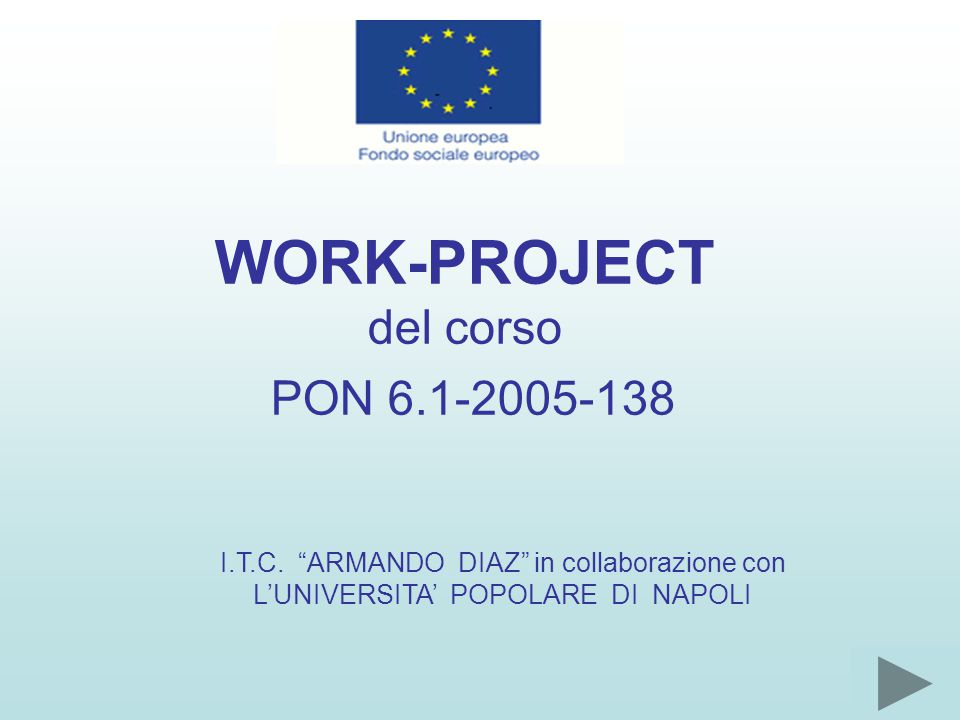 WORK-PROJECT del corso PON 6.1-2005-138 I.T.C.