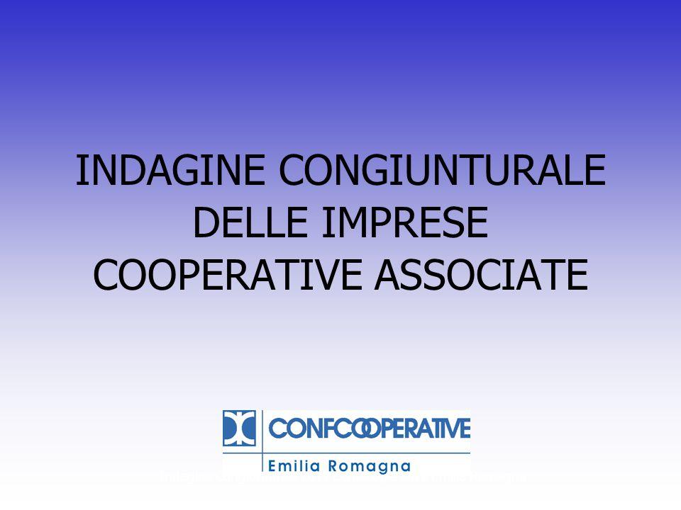 Indagine Congiunturale 2011 Confcooperative Emilia Romagna INDAGINE CONGIUNTURALE DELLE IMPRESE COOPERATIVE ASSOCIATE