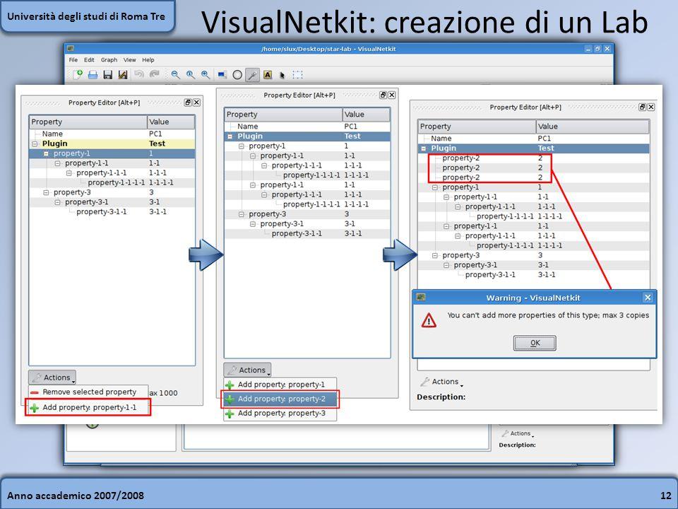 Anno accademico 2007/200812 Università degli studi di Roma Tre VisualNetkit: creazione di un Lab