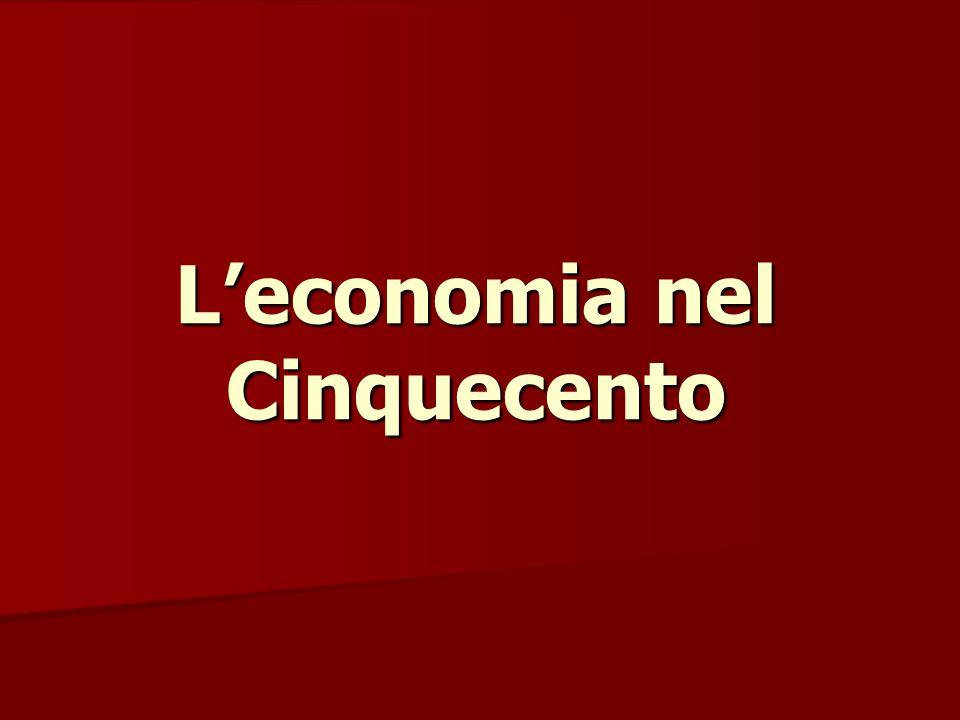 L'economia nel Cinquecento