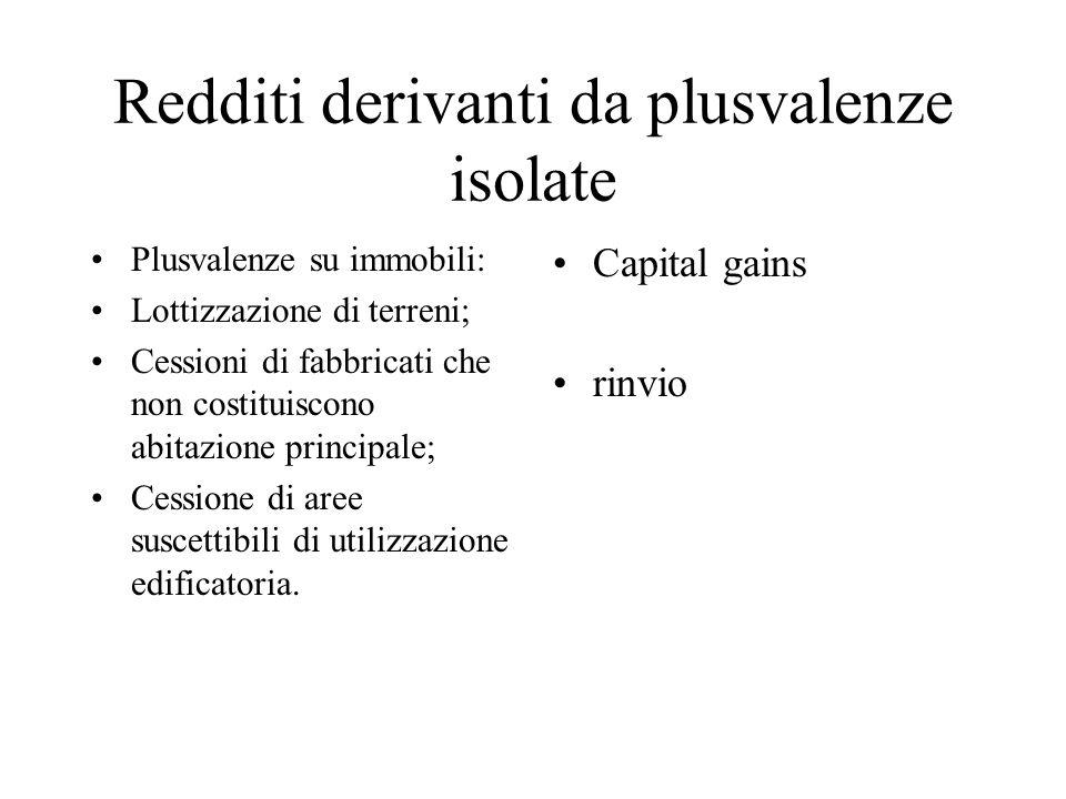 Capital gains Plusvalenze realizzate dalle cessioni di partecipazioni sociali: qui la tassazione riguarda la plusvalenze che la cessione del bene può produrre.