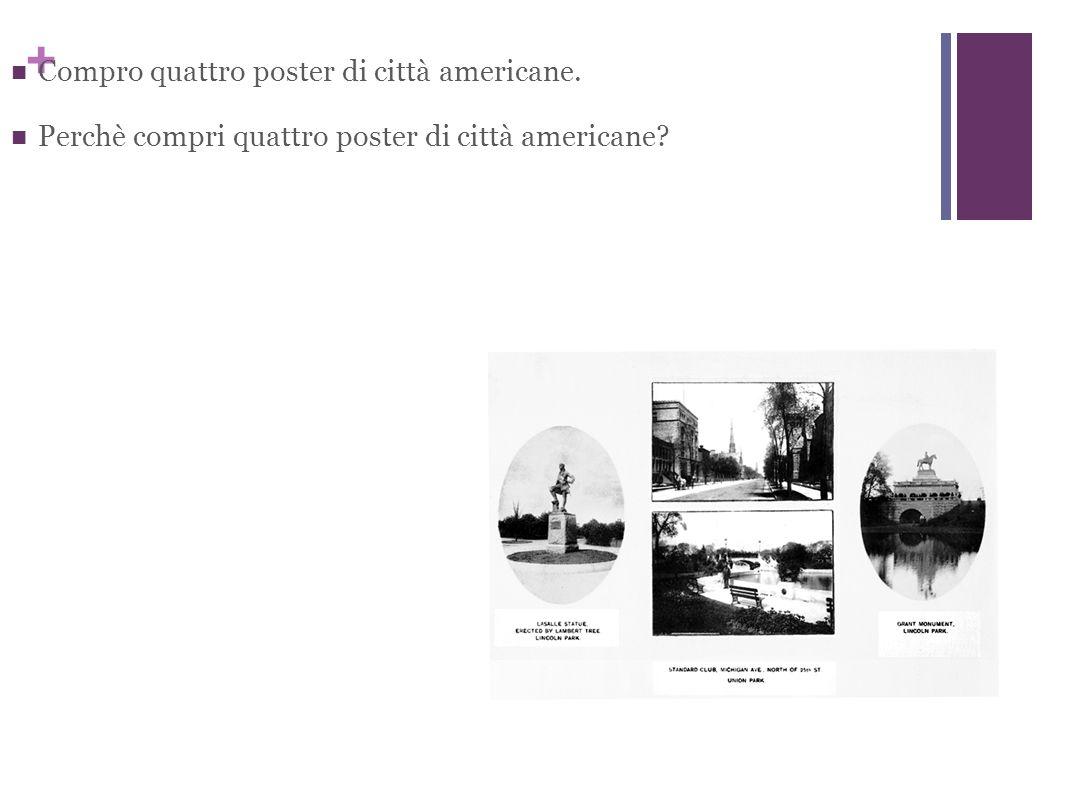 + Compro quattro poster di città americane. Perchè compri quattro poster di città americane