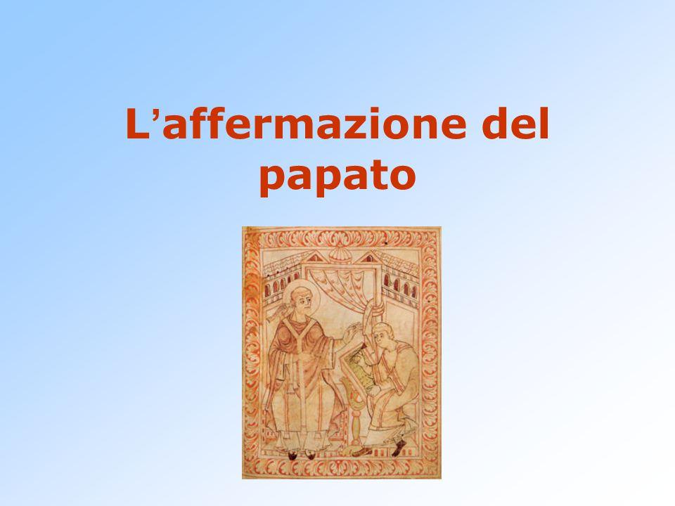 L ' affermazione del papato